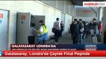 Galatasaray, Londra'da Çeyrek Final Peşinde