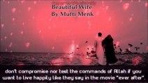 Beautiful Wife Mufti Ismail Menk
