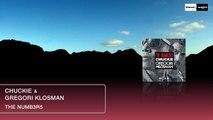 Chuckie & Gregori Klosman - The Numb3r5 (Original Club Mix) Official Audio