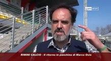 Icaro Sport. Rimini Calcio: il ritorno di Marco Osio