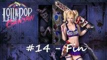 Lollipop Chainsaw [14 - Fin]  -Joyeux anniversaire Juliet- (Bonne & mauvaise fin)