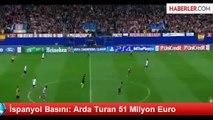 İspanyol Basını: Arda Turan 51 Milyon Euro