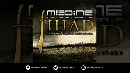 Médine - Jihad (SON OFFICIEL)