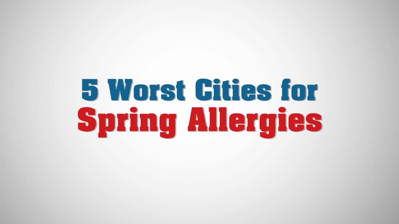 5 Worst Cities for Spring Allergies