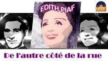 Edith Piaf - De l'autre côté de la rue (HD) Officiel Seniors Musik