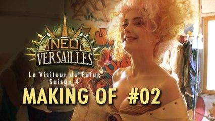 Le Visiteur du Futur - Neo-Versailles - Making Of 2