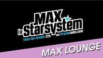 Le Max Lounge - Mars 2014