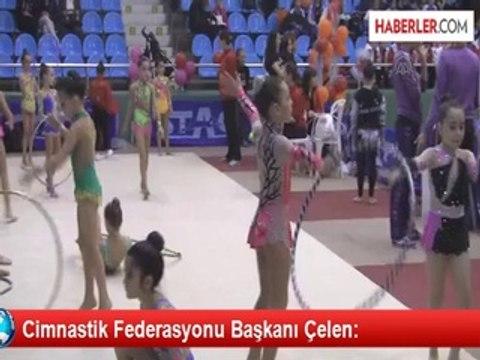 Cimnastik Federasyonu Başkanı Çelen: