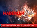 """Çelik: """"Ya yeni bir Türkiye için AK Parti ya eski Türkiye için diğer partiler"""" -"""