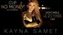 Kayna Samet  Ft. Soprano - No Money