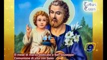 Il mese di Marzo dedicato a San Giuseppe | Comunione di vita con Gesù