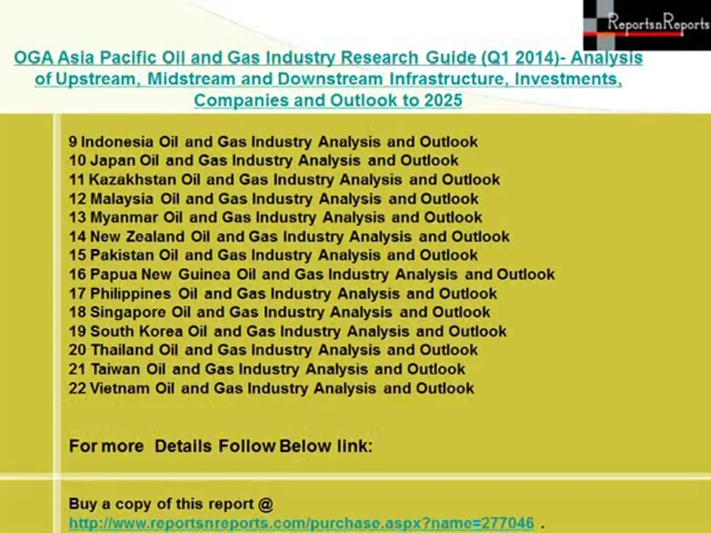 OGA Asia Pacific Oil and Gas Industry Research Guide (Q1 2014)- Analysis of Upstream, Midstream and