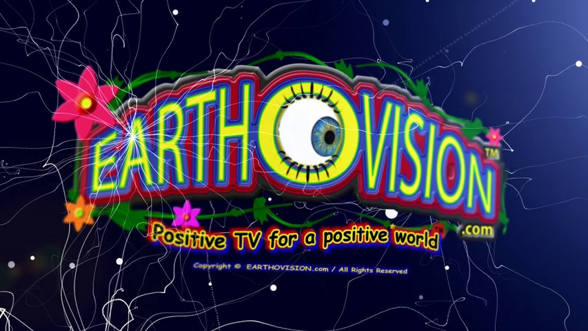 EARTHOVISION(Positive TV for a positive world)(HD/2-D version)-WELCOME 5