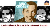 Bing Crosby & Louis Armstrong - Let's Sing Like a Dixieland Band (HD) Officiel Seniors Musik
