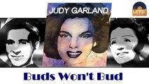 Judy Garland - Buds Won't Bud (HD) Officiel Seniors Musik