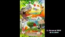 La Ciotat en folie ! 2014 du Carnaval de la Ciotat 2014