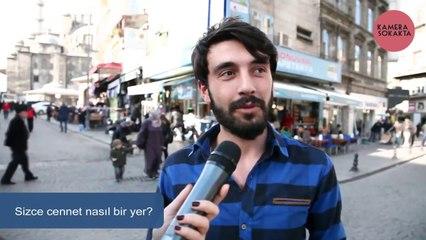 Cennet nasıl bir yer - Sokak Röportajı
