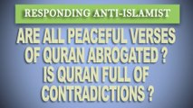 RESPONDING ANTI-ISLAMIST | ABROGATION & CONTRADICTIONS IN QURAN | HD