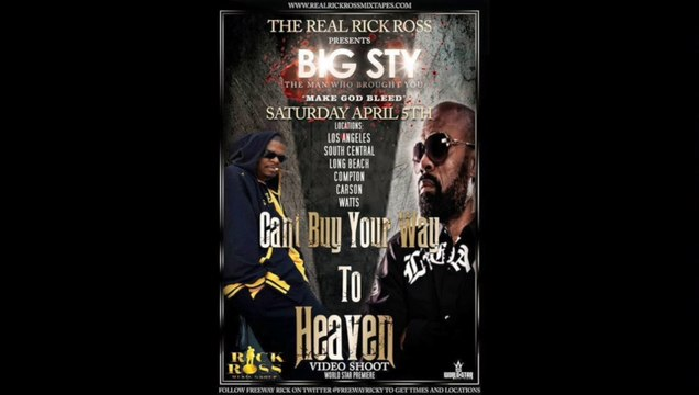 Big Sty - Can't Buy Your Way To Heaven feat Freeway Rick Ross