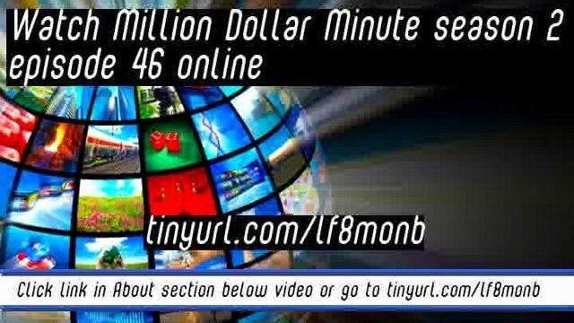 watch Million Dollar Minute season 2 episode 46 online