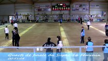 Quarts de finale, Super 16 féminin, Sport-Boules, Nyons 2014