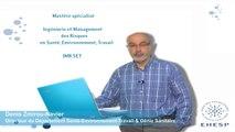 Denis Zmirou-Navier - Mastère spécialisé ingénierie et management des risques en santé, environnement, travail (IMR-SET)