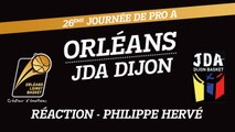 Réaction de Philippe Hervé - J26 - Orléans reçoit Dijon