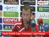 Teknik Direktör Çapa: Antalyaspor Ligde Kalacak