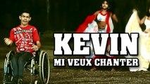 Kévin - Mi Veux Chanter - (Official Music Video)