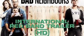 Neighbours (Nos Pires Voisins) - Bad Red-Band UK Trailer #2 [VO|HD1080p]