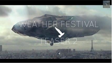 Weather Festival 2014 - Teaser (Part 2)