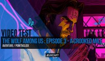 Vidéotest - The Wolf Among Us Episode 3 : A Crooked Mile