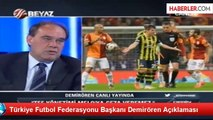 Türkiye Futbol Federasyonu Başkanı Demirören Açıklaması