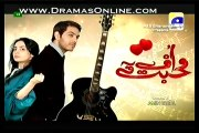 Uff Yeh Mohabbat Episode 8 in High Quality 9th April 2014 - Geo Tv Drama
