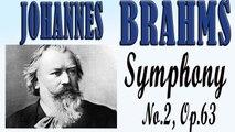 Johannes Brahms - BRAHMS- SYMPHONY NO. 2, OP. 73