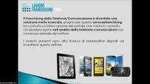 Franchising Comunicazione e Franchising Telefonia. Agenzie in franchising e Negozi di telefonia