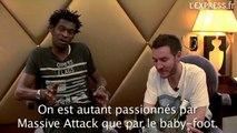 Massive Attack Notre passion Le Baby Foot!