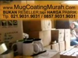 mug coating impor  Impor Rp 6.400 Lokal 5.500 KliK www.MugCoatingMurah.Com 021.9031.9031