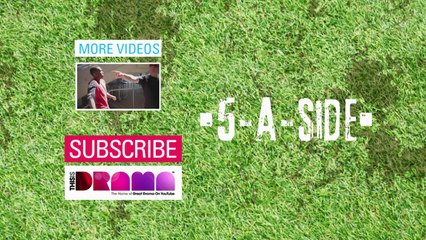 5-A-SIDE: OFFICIAL TRAILER [FOOTBALL COMEDY DRAMA]