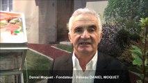 Interview de Daniel Moquet - Fondateur du réseau de franchise Daniel Moquet