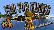 [FR]-Fly for Flan's #1 Gang de Requin-[Minecraft 1.7.2]