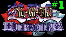 YU-GI-OH: DUELISTS OF THE ROSES [PART 1: TÉA]
