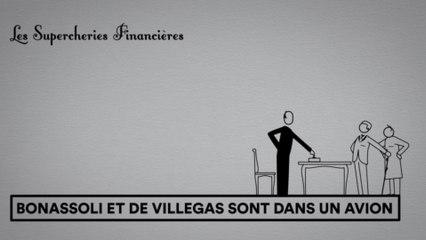 Les Supercheries financières 1x07 - Bonassoli et de Villegas sont dans un avion