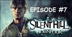 Silent Hill Downpour - Episode 7 - Bonjour Silent Hill ... C'est brumeux aujourd'hui