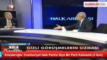 Kılıçdaroğlu: Cumhuriyet Halk Partisi Diye Bir Parti Kalmazdı (4 Son)