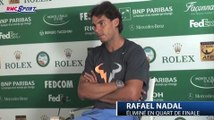 "TENNIS / Monte-Carlo - Nadal : ""Pas une surprise"" - 18/04"