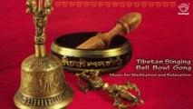 Tibetan Singing Bowl Meditation - Music for Relaxation,Chakra Healing