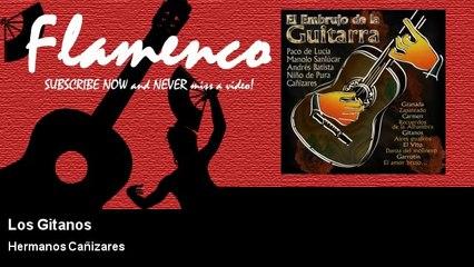 Hermanos Cañizares - Los Gitanos