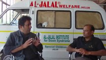 Jalal Dar Chairman Al Jalal Welfare Trust Jehlum talking with jeevey Pakistan about his institute for Down Syndrome Children. (Part 3)