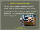 Waste clearance services in London - 0208 504 2380